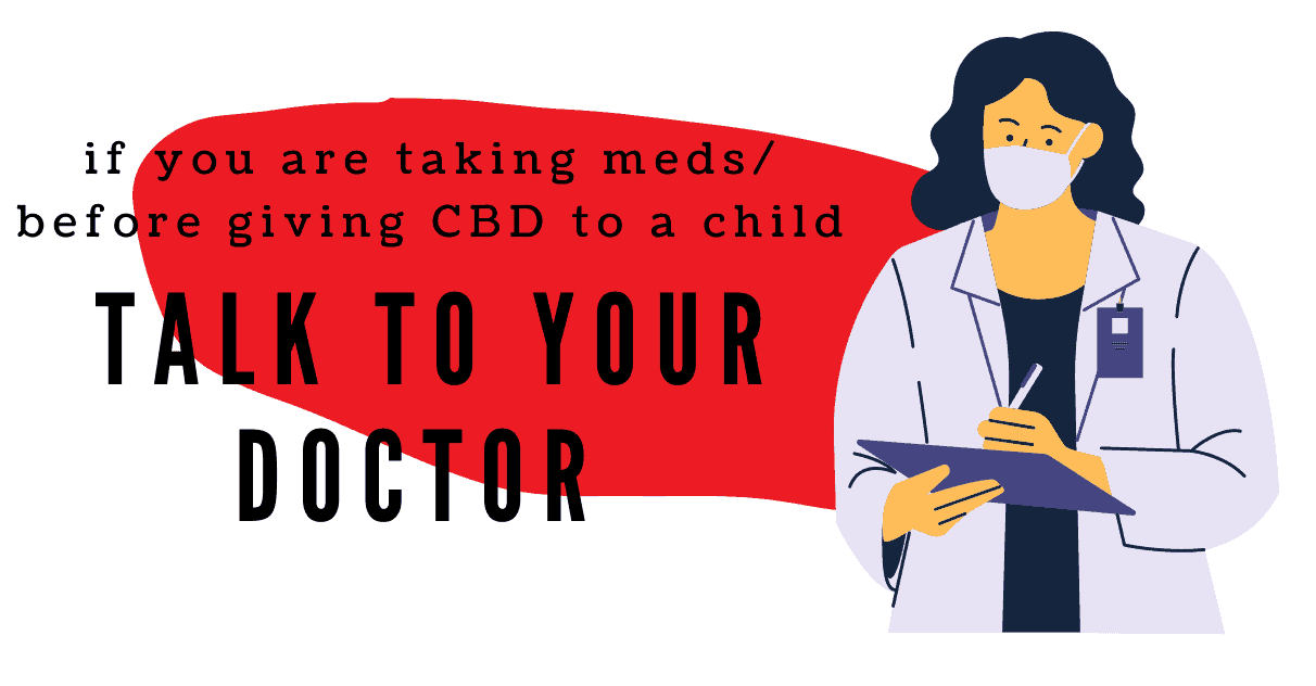 Giving CBD to a child? Talk to your pediatrician