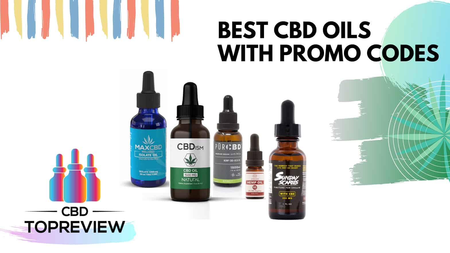 Best CBD Oil Tinctures with Dicsount Promo Code