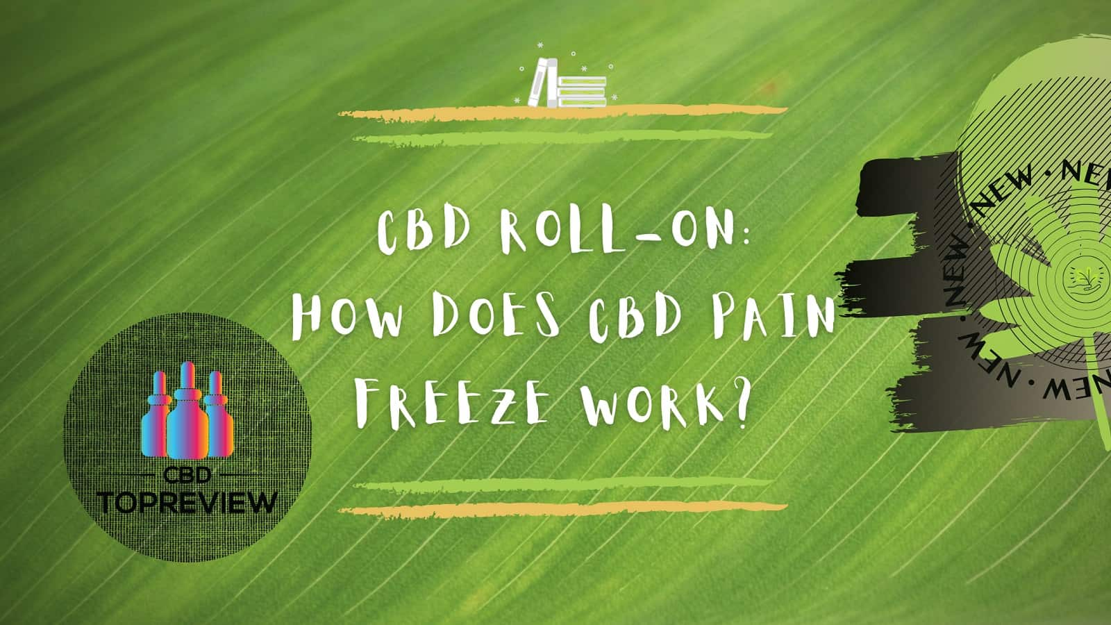 CBD Roll On How Does cbd pain freeze work