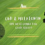 CBD and melatonin, the best combo for good sleep?