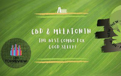 CBD and Melatonin for Sleep