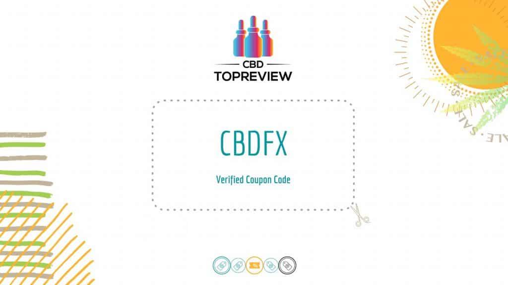CBDfx Verified Promo Code