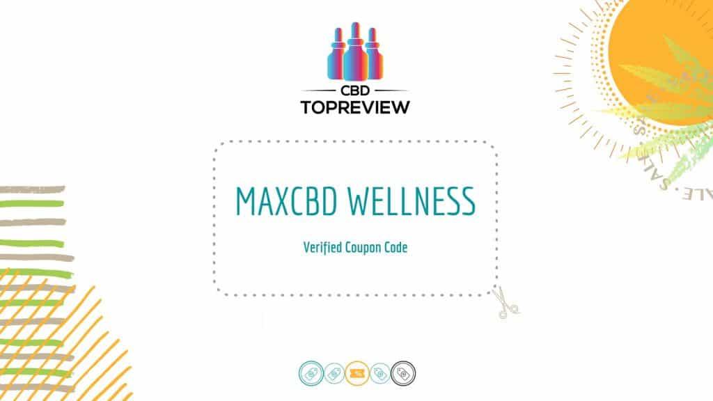 MaxCBD Verified Promo Code